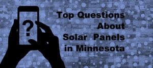 Top Solar Panel FAQs